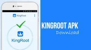 Kingroot Apk | Download Kingroot | Kingroot Apk Download