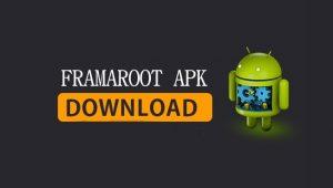 Framaroot APK Download | Framaroot APK | Android | IOS