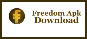 Freedom APK Download | Freedom Apk | Freedom APk for Android | Freedom APK for PC