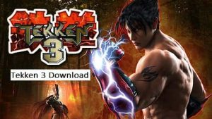 Tekken 3 Downloads | Tekken 3 Game | Tekken 3 Apk download | Tekken 3 Android